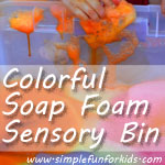 A super simple and super fun sensory bin using our homemade colorful soap foam!