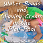 Make a really BIG sensory bin and put your materials in the play pool!