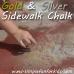Have you ever heard of Gold and Silver Sidewalk Chalk? I hadn't - so I made some.