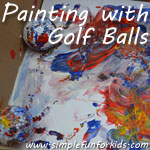 Using golf balls to paint – such a fun experience!