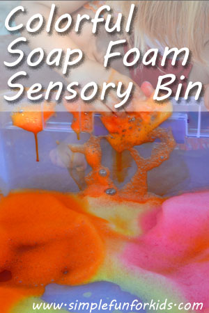 Colorful Soap Foam Sensory Bin