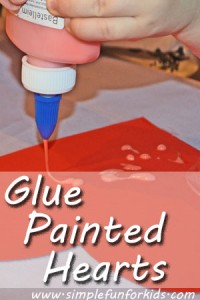 Make glue painted hearts with your toddler, either to keep and display, or to give to loved ones!