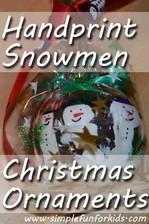 Simple Fun for Kids: Handprint Snowmen Christmas Ornaments