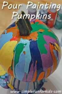 Pour painting pumpkins - a simple and beautiful way for little ones to decorate their own pumpkins!