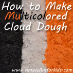 Recipe for fluffy, colorful, moldable, wonderful cloud dough!