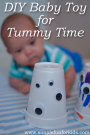 Great quick and simple craft for big siblings: DIY Baby Toy for Tummy Time