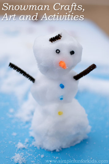 Snowman Crafts, Art and Activities