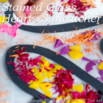 Valentine's Decorations for Kids: Stained Glass Hearts Suncatcher
