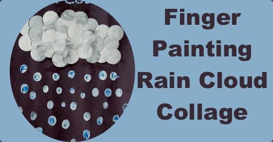 Finger Painting Rain Cloud Collage