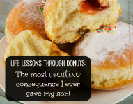 Life Lessons Through Donuts: The Most Creative Consequence I Ever Gave My Son