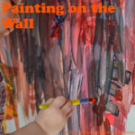 Art Activities for Kids: Change things up with painting on the wall!