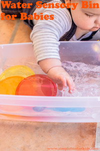 Sensory Activities for Babies: Simple Water Sensory Bin!