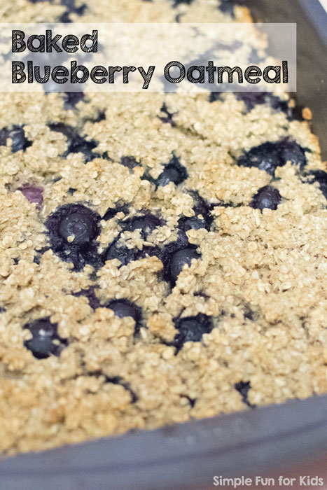 Baking with Kids: Simple and delicious baked blueberry oatmeal recipe - try it for breakfast tomorrow!