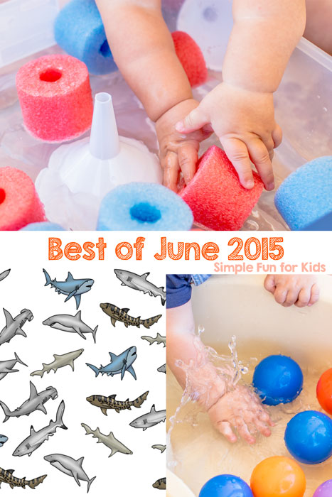 Check out the best posts of June 2015 on Simple Fun for Kids!