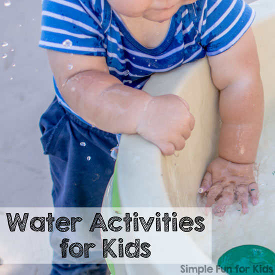 20+ Water Activities for Kids from Simple Fun for Kids!