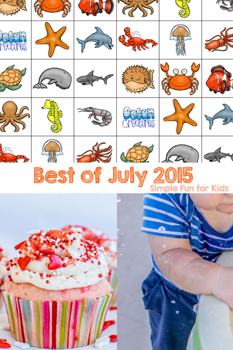 Check out the best posts of July 2015 on Simple Fun for Kids!