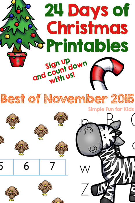 Check out the best new posts of November 2015 on Simple Fun for Kids! 24 Days of Christmas Printables, Turkey Counting, Letter Z Maze, and more!