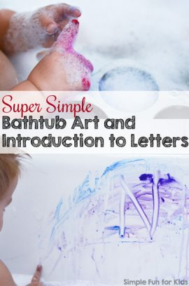 Super Simple Bathtub Art and Introduction to Letters