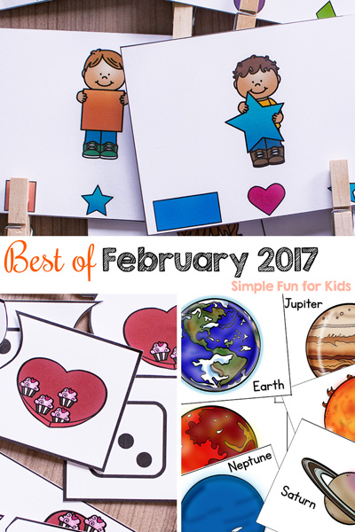 It's the Best of February 2017 on Simple Fun for Kids! Printables, sensory activities, learning activities, and more, perfect for toddlers, preschoolers, and kindergarteners!