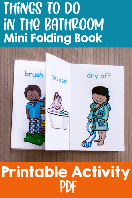 Great little conversation starter about personal hygiene for toddlers and preschoolers: Things to Do in the Bathroom Mini Folding Book (colored and black and white version available).