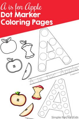 A is for Apple Dot Marker Coloring Pages {Day 1 of Apple Printables}