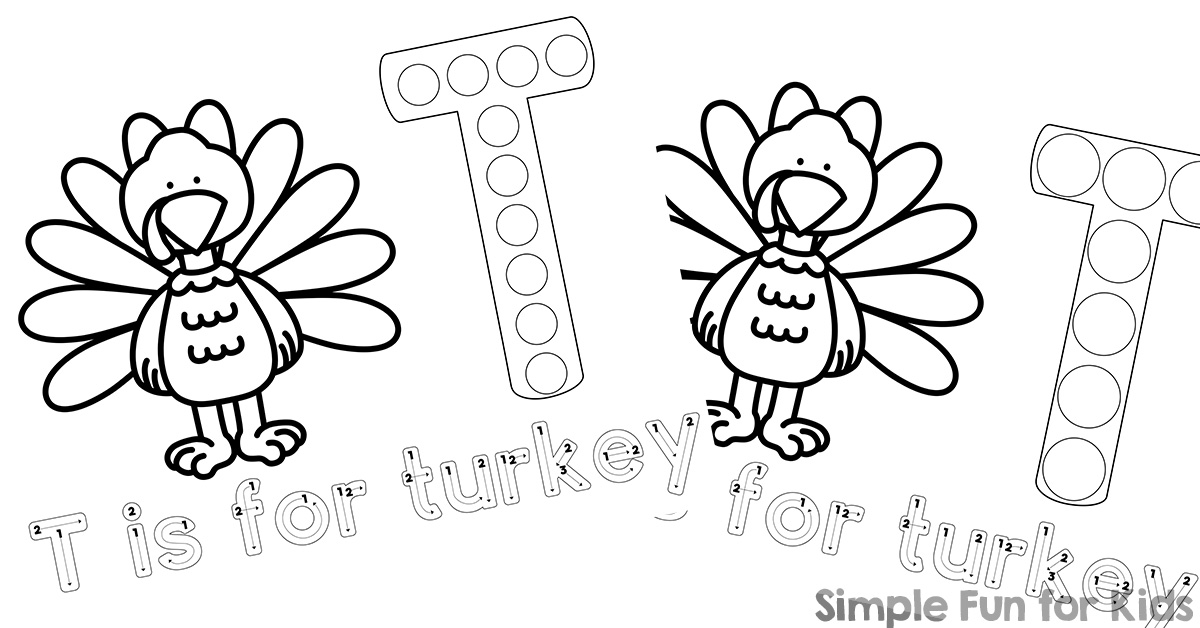 T is for Turkey Dot Marker Coloring Pages Printables - Simple Fun ...