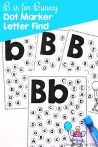 Practice letter recognition with dot markers and this no-prep B is for Bunny Dot Marker Letter Find.