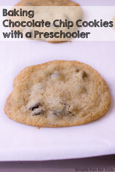 Kids in the Kitchen: Kids can learn important life skills if you try baking chocolate chip cookies with a preschooler. Of course it helps that the cookies are delicious, too :)
