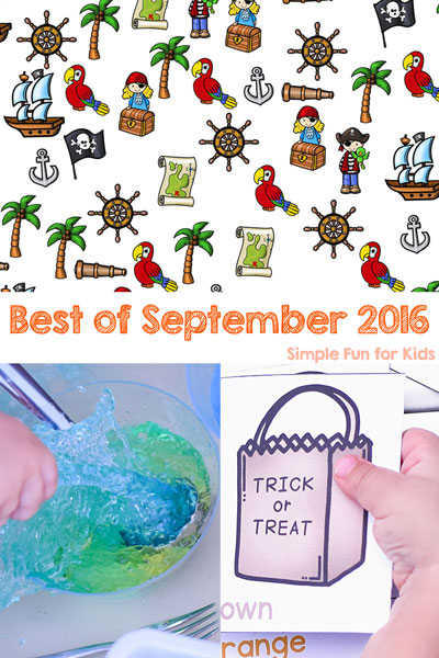 Find out which new posts of the month were the Best of September 2016 on Simple Fun for Kids! Make sure you didn't miss anything, and check out my personal favorite, too. Sensory activities, math and literacy printables, toddler activities, fall, Halloween, and more!