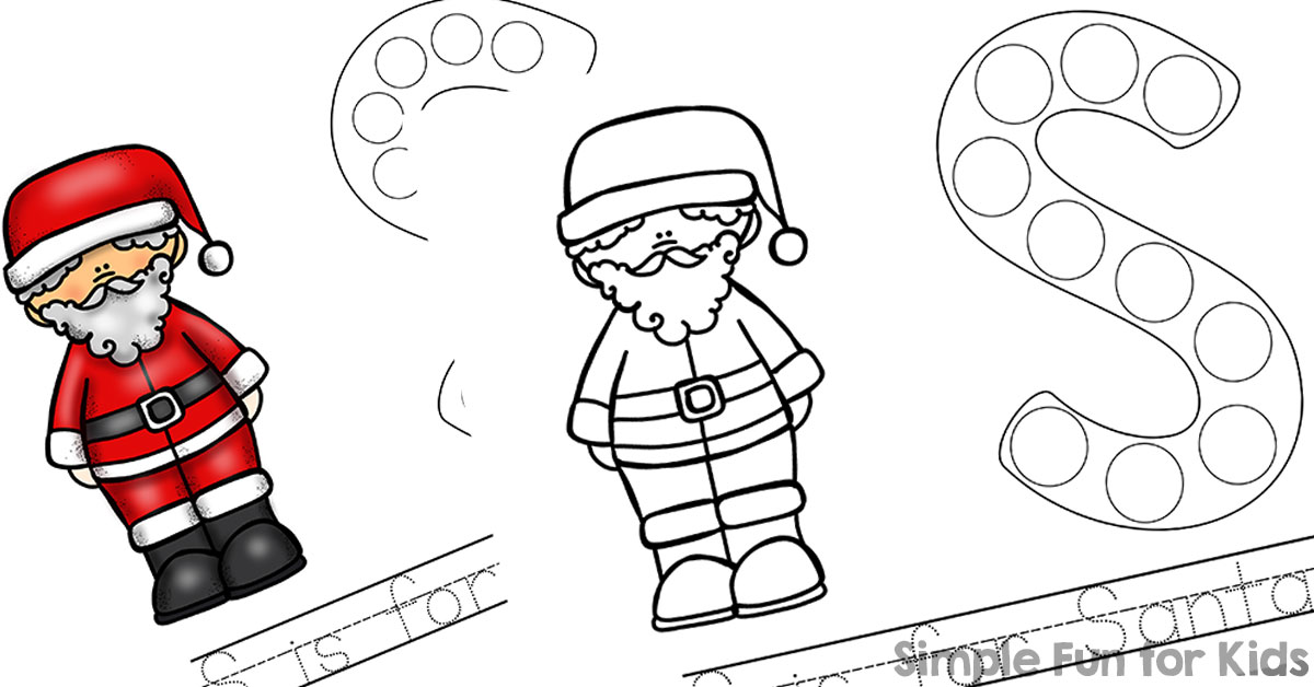 Day 6 S Is For Santa Dot Marker Coloring Pages Simple Fun For Kids