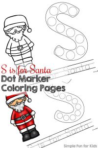 Introduce your toddler to the letter S with these cute printable S is for Santa Dot Marker Coloring Pages! Also includes words for tracing for preschoolers. (Day 6 of the 24 Days of Christmas Printables for Toddlers.)