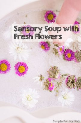 Sensory Soup with Fresh Flowers